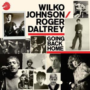 wilko_johnson_y_roger_daltrey_going_back_home-portada
